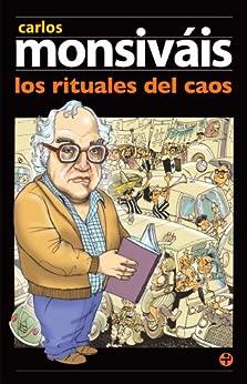 Los rituales del caos (Biblioteca Era / Era Library) von [Monsiváis, Carlos]