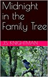 Midnight in the Family Tree: A Book of Poetry