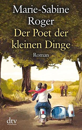 Der Poet der kleinen Dinge: Roman (dtv großdruck)