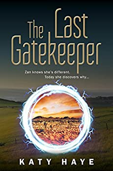 The Last Gatekeeper (The Chronicles of Fane Book 1) by [Haye, Katy]