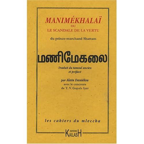 Manimékhalaï ou le scandale de la vertu