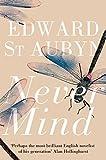 Never Mind (The Patrick Melrose Novels)