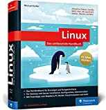 Linux: Das umfassende Handbuch von Michael Kofler. Für alle aktuellen Distributionen (Desktop und Server) - Michael Kofler