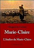 Marie-Claire: Suivi de L'Atelier de Marie-Claire (Les cahiers rouges) (French Edition)
