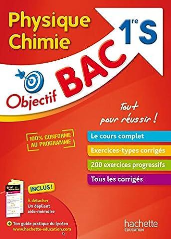 Livre Physique Chimie - Objectif Bac - Physique Chimie 1ère