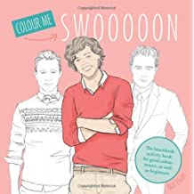 Swoon: The Heartthrob Activity Book for Good Colour-inners, as Well as Beginners by Mel Elliot (2013-10-03)