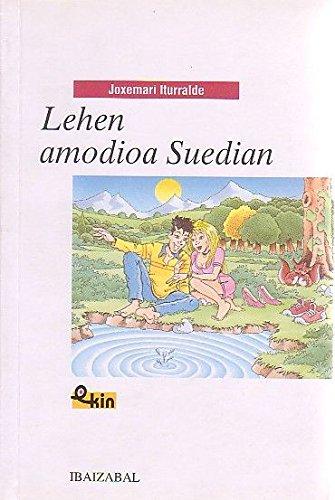 Lehen amodioa Suedian (Ekin) por Joxemari Iturralde Uria