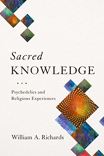 Sacred Knowledge: Psychedelics and Religious Experiences (English Edition)