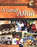 A Family Affair: How to Plan and Dire...