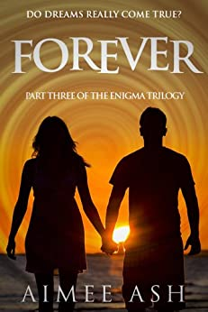 Forever (Enigma Book 3) by [Ash, Aimee]