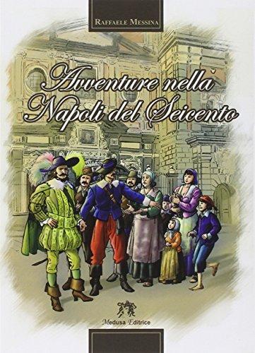 Avventure nella Napoli del Seicento - Amazon Libri