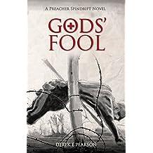 GODS' Fool: Preacher Spindrift Series (English Edition)