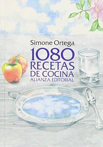 1080 Recetas De Cocina (Libros Singulares (Ls)) de Simone Ortega (30 oct 2014) Tapa blanda