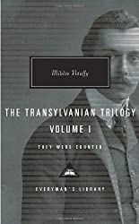 The Transylvanian Trilogy, Volume I: They Were Counted: 1 (Everyman's Library)