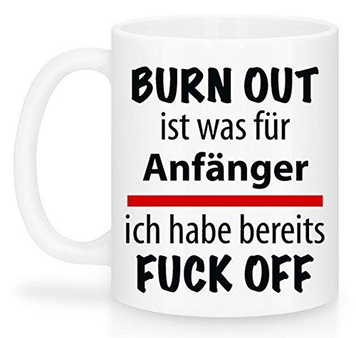 Lustige Büro-Tasse für Kollegen | Burn out ist was für Anfänger | Schöne Kaffee-Tasse von Shirtinator® (Herren Tee Burnout)