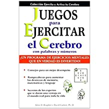 Juegos Para Ejercitar Tu Cerebro: Brain Building Games (Collection Exercise and Put Your Brain Into Action) (Spanish Edition) by Allen D. Bragdon (2005-07-01)