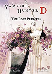 Vampire Hunter D Volume 9: The Rose Princess (v. 9) by Hideyuki Kikuchi (2007-11-27)