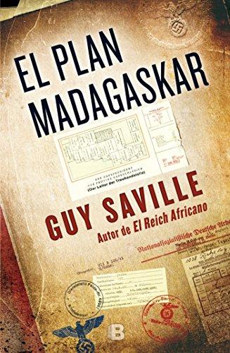 El plan Madagaskar (La Trama) por Guy Saville