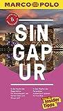 MARCO POLO Reiseführer Singapur: Reisen mit Insider-Tipps. Inklusive kostenloser Touren-App & Update-Service - Rainer Wolfgramm