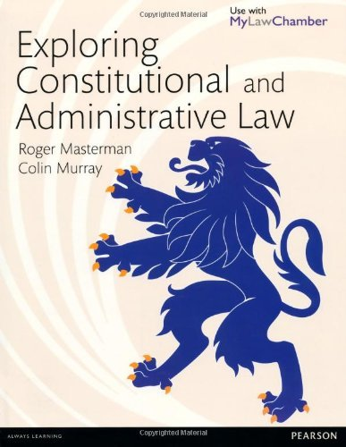Exploring Constitutional and Administrative Law MyLawChamber Pack by Roger Masterman (2013-09-05)