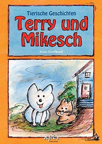 Terry und Mikesch: Tierische Geschichten