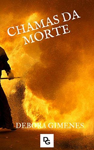 CHAMAS DA MORTE (Portuguese Edition)
