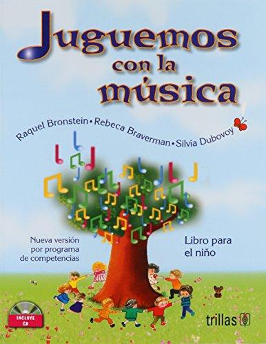 Juguemos con la musica / Lets Play with Music por Raquel Brostein