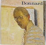 Bonnard - Catalogue Exposition Centre Georges Pompidou 1984