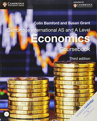 Cambridge International AS and A Level Economics. Coursebook. Con CD-ROM (Cambridge International Examinations)