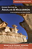 Going Native in Águilas & Mazarrón on the Costa Cálida (English Edition)