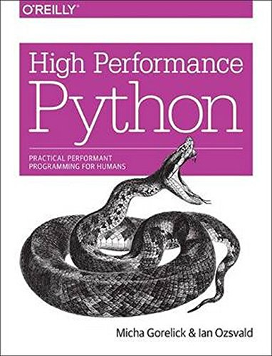 High Performance Python: Practical Performant Programming for Humans por Micha Gorelick