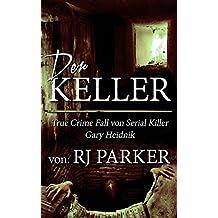 Der Keller: True Crime Fall von Serial Killer Gary Heidnik