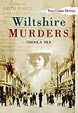 Wiltshire Murders (Sutton True Crime History)