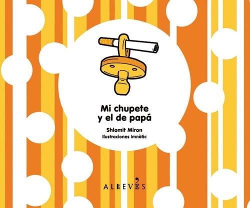 Descargar Libro Mi Chupete Y El De Papa de Shlomit Miron