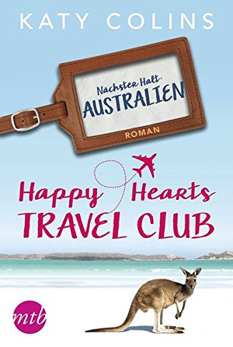 Nächster Halt: Australien (The Lonely Hearts Travel Club)