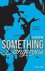 Reckless & Real Something dangerous