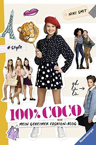100% Coco. Mein geheimer Fashion-Blog (Ravensburger Taschenbücher) Buch-Cover