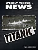 The Titanic: Weekly World News (English Edition)