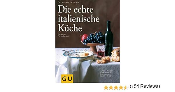 Die echte italienische Küche (GU Echte Küchen) eBook: Sabine ...
