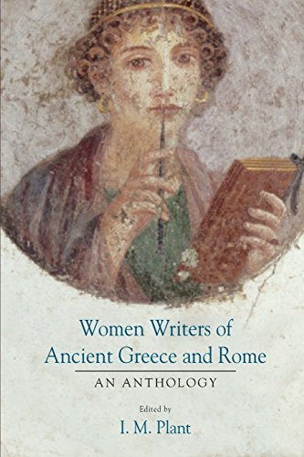 Women Writers of Ancient Greece and Rome: An Anthology by I.M. Plant (2004-05-30)