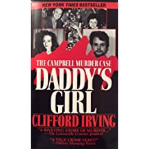 DADDY'S GIRL: The Campbell Murder Case : A Saga of Texas Justice