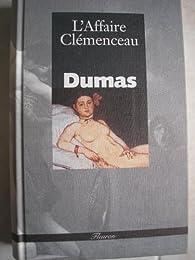 Affaire Clémenceau : mémoire de l'accusé par Alexandre Dumas fils