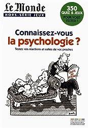 Connaissez vous la psychologie?