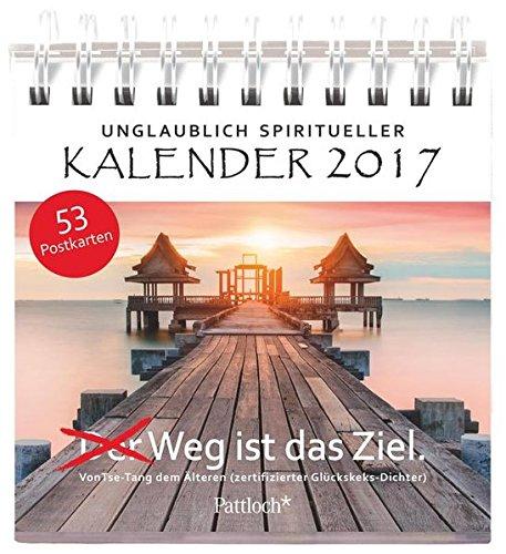 unglaublich-spiritueller-kalender-2017-der-weg-ist-das-ziel-postkartenkalender-53-postkarten