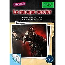 """PONS Hörbuch """"Le masque sorcier"""" : Mörderische Hörkrimis zum Französischlernen. Mit MP3-CD. (PONS Kurzkrimis)"""