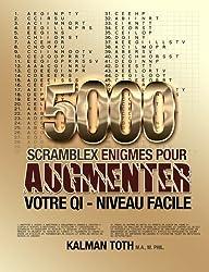 5000 Scramblex Enigmes Pour Augmenter Votre QI - Niveau Facile