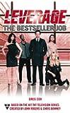 The Bestseller Job (A Leverage Novel, Band 3)