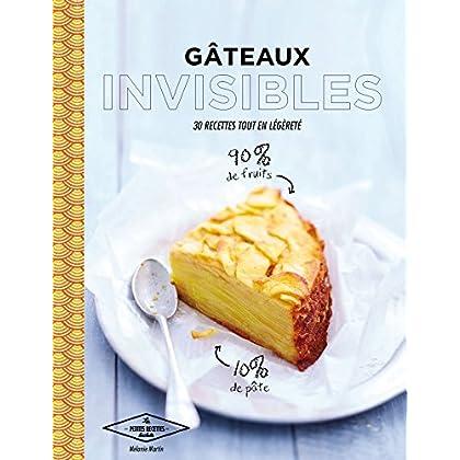 Gâteaux invisibles : 30 recettes tout en légèreté (Les Petites Recettes Hachette)