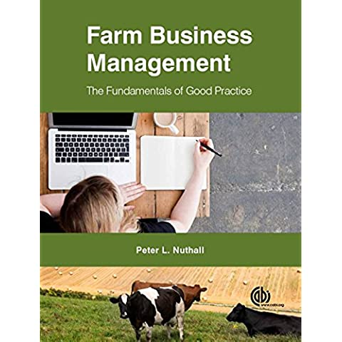 Farm Business Management: The Fundamentals of Good Practice (Farm Business Management Series)