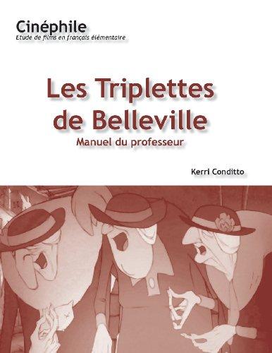 Les Triplettes De Belleville Manuel Du Professeur: Un Film De Sylvain Chomet